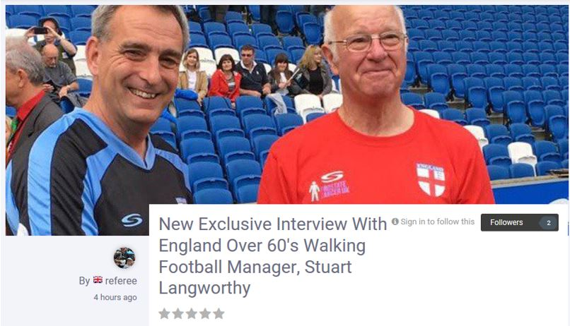 Interview With England Over 60s Walking Football Manager, Stuart Langworthy,